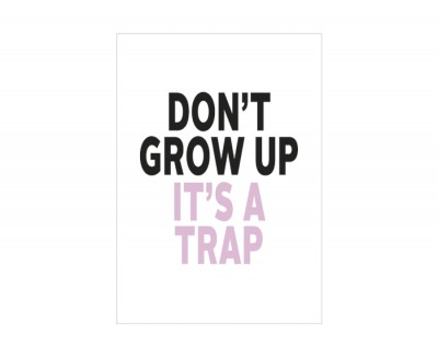 DON'T GROW UP Rahmen